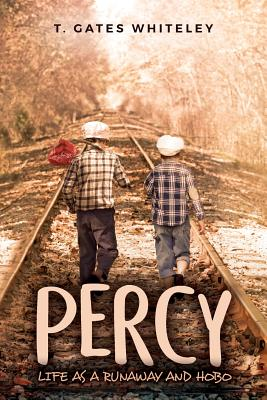 Percy: Life as a Runaway and Hobo Cover Image