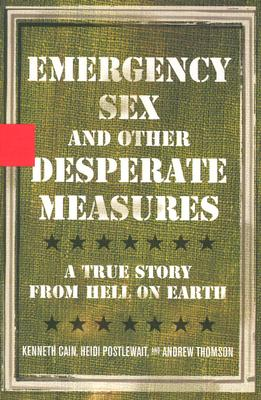 Emergency Sex and Other Desperate Measures Cover