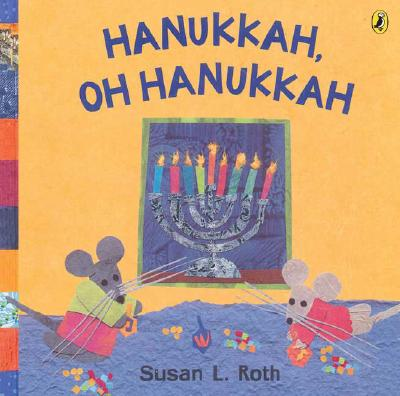 Hanukkah, Oh Hanukkah Cover Image