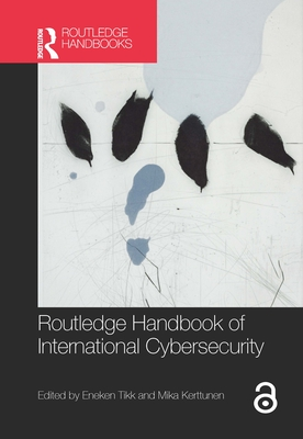 Routledge Handbook of International Cybersecurity Cover Image