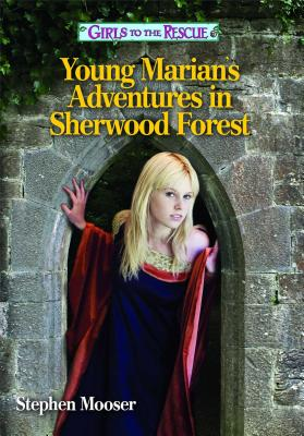 Young Marian's Adventures in Sherwood Forest Cover