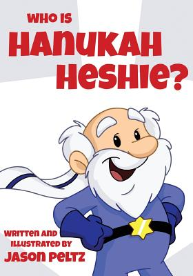 Who Is Hanukah Heshie? Cover Image