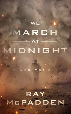 We March at Midnight: A War Memoir Cover Image