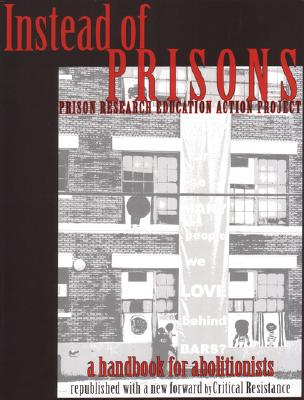 Instead of Prisons: A Handbook for Abolitionists Cover Image
