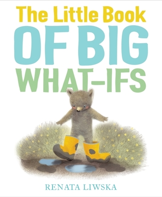 The Little Book of Big What-Ifs Cover Image