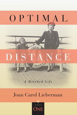 OPTIMAL DISTANCE, A Divided Life: Part One Cover Image