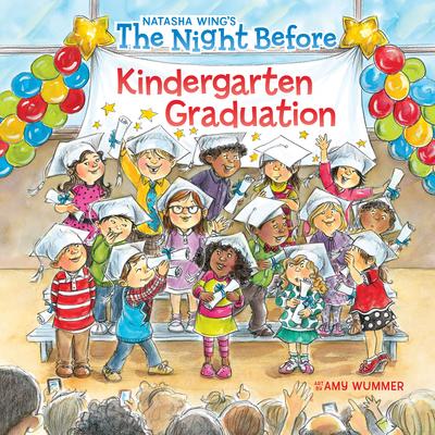 The Night Before Kindergarten Graduation Cover Image