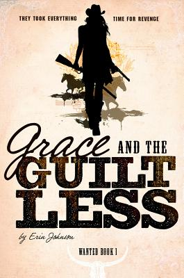 Grace and the Guiltless (Wanted) Cover Image