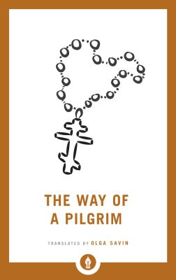 The Way of a Pilgrim (Shambhala Pocket Library) Cover Image