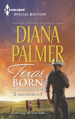 Cover for Texas Born & Maggie's Dad