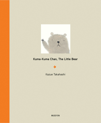 Kuma-Kuma Chan, the Little Bear Cover Image