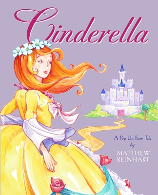 Cinderella: A Pop-Up Fairy Tale Cover Image