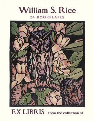 William S. Rice: Owls and Magnolias Bookplates Cover Image