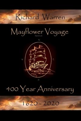 Mayflower Voyage 400 Year Anniversary 1620 - 2020: Richard Warren Cover Image