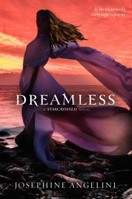 Dreamless (Starcrossed Novel) Cover Image