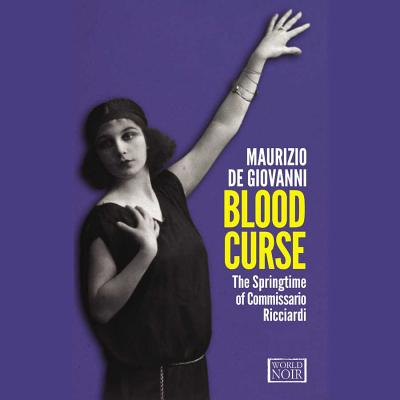 Blood Curse: The Springtime of Commissario Ricciardi Cover Image