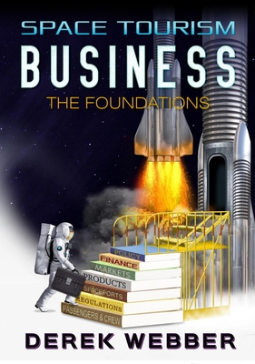 Space Tourism Business: The Foundations Cover Image