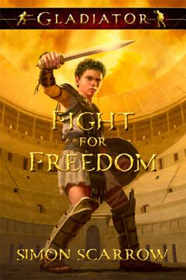 Gladiator Fight for Freedom Cover