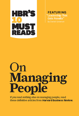HBR's 10 Must Reads on Managing PeopleHarvard Business Review