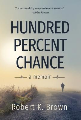 Hundred Percent Chance: A Memoir Cover Image