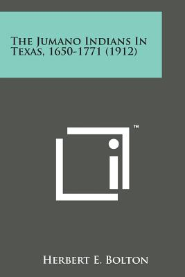 The Jumano Indians in Texas, 1650-1771 (1912) Cover Image