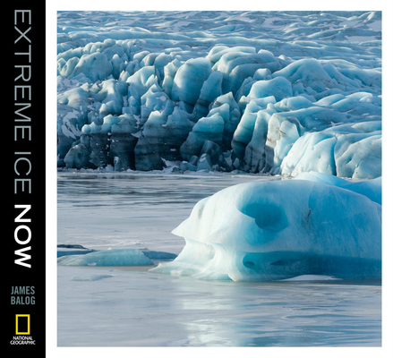 Extreme Ice Now Cover