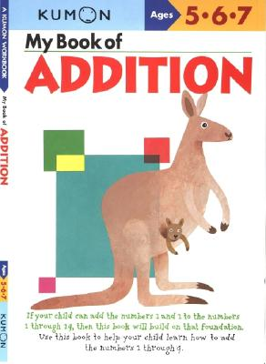 My Book of Addition (Kumon Workbooks) Cover Image