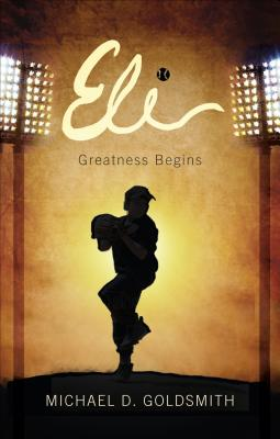 Eli: Greatness Begins Cover Image