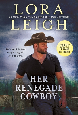 Her Renegade Cowboy (Moving Violations #3) Cover Image