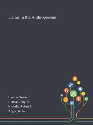 Deltas in the Anthropocene Cover Image