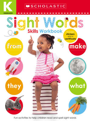 Sight Words Kindergarten Workbook: Scholastic Early Learners (Skills Workbook) Cover Image