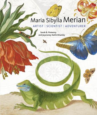 Maria Sibylla Merian: Artist, Scientist, Adventurer Cover Image