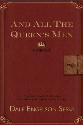 And All The Queen's Men: A Memoir Cover Image
