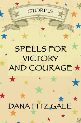 Cover for Spells for Victory and Courage