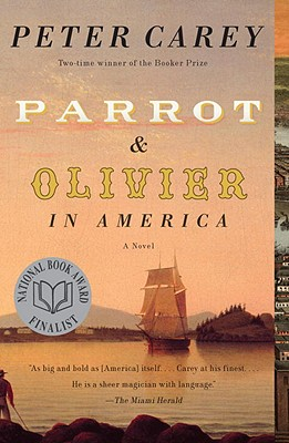 Parrot and Olivier in America (Vintage International) Cover Image