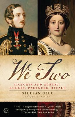 We Two: Victoria and Albert: Rulers, Partners, Rivals Cover Image