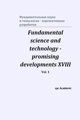 Fundamental science and technology - promising developments XVIII. Vol. 1 Cover Image