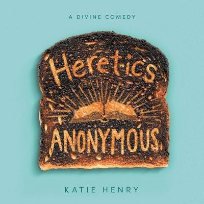 Heretics Anonymous Lib/E Cover Image