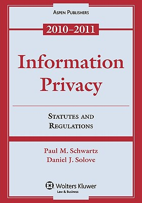 Information Privacy: Statutes and Regulations (Supplements) Cover Image
