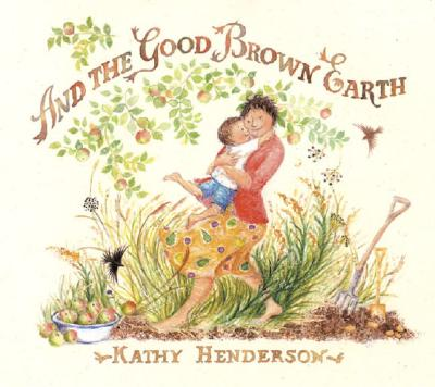 And the Good Brown Earth Cover