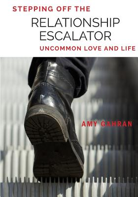 Stepping Off the Relationship Escalator: Uncommon Love and Life Cover Image