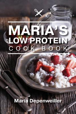 Maria's Low Protein Cook Book Cover Image