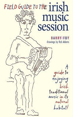 Field Guide to the Irish Music Session Cover Image