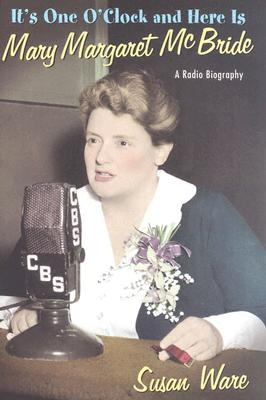 It's One O'Clock and Here Is Mary Margaret McBride Cover
