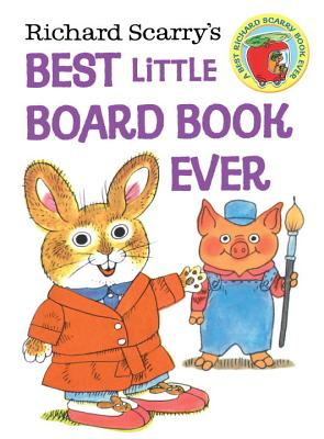 Richard Scarry's Best Little Board Book Ever Cover