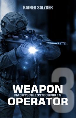 Weapon Operator 3: Nachtschiesstechniken Cover Image