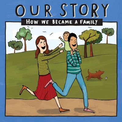 Our Story - How We Became a Family (43): Mum & dad families who used sperm donation (not in a clinic) - single baby Cover Image