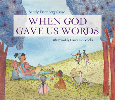 Cover for When God Gave Us Words