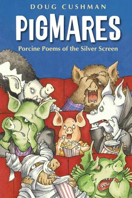 Pigmares: Porcine Poems of the Silver Screen Cover Image