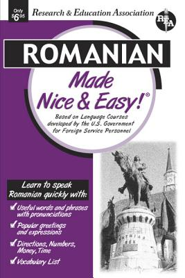 Romanian Made Nice & Easy (Rea's Language Series) Cover Image